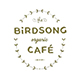 Birdsong - The Organic Cafe