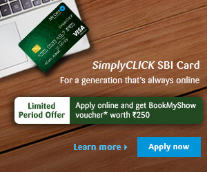 SimplyCLICK SBI Card For a generation that's always online Limited Period Offer   Apply online and get BookMyShow Voucher* worth Rs.250 Learn more    Apply now *T&C Apply